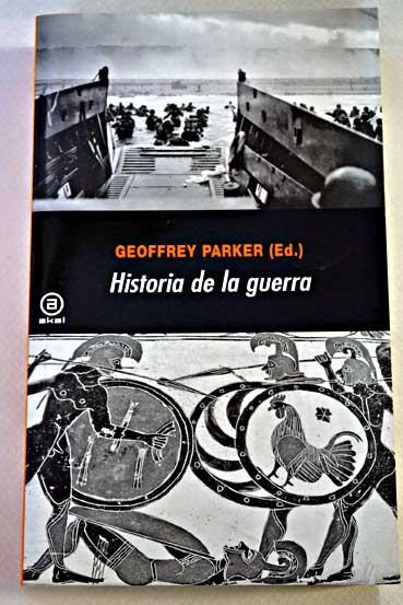 """Portada del libro """"Historia de la Guerra"""" de Geoffrey Parker"""